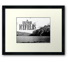 The Legendary Icefields Framed Print