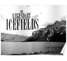 The Legendary Icefields Poster