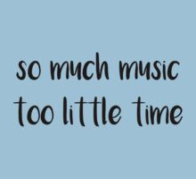 So Much Music Too Little Time Kids Tee