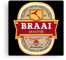 Braai Master - South African thing Canvas Print