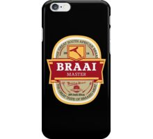 Braai Master - South African thing iPhone Case/Skin