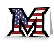 Miami University 'M' American Flag  Greeting Card