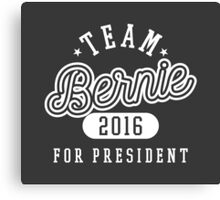 Team Bernie For President 2016 - Campaign T shirt Canvas Print