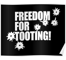 Freedom for Tooting! Poster