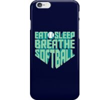 Eat. Sleep. Breathe. Softball. - Sports T shirt iPhone Case/Skin