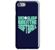 Eat. Sleep. Breathe. Softball. - Sports T shirt iPhone Case/Skin