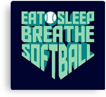Eat. Sleep. Breathe. Softball. - Sports T shirt Canvas Print