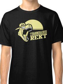 Tyrannosaurus REKT Classic T-Shirt