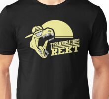 Tyrannosaurus REKT Unisex T-Shirt