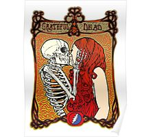 Grateful Dead - They Love Each Other Poster