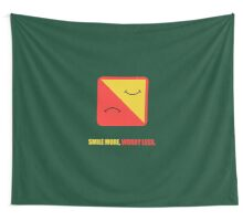 Smile More, Worry Less - Corporate Start-Up Quotes Wall Tapestry