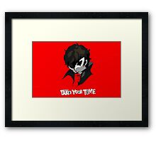 Persona 5 Take Your Time Framed Print