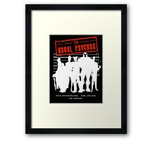 The Usual Psychos Framed Print