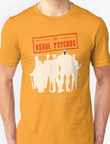 The Usual Psychos Unisex T-Shirt