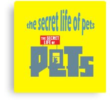 the secret life of pets grapic Canvas Print