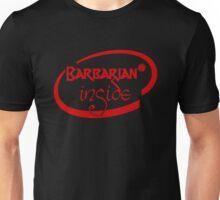 Barbarian Inside Unisex T-Shirt