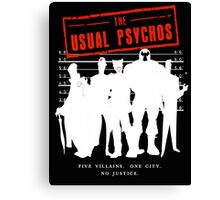 The Usual Psychos (Variant) Canvas Print