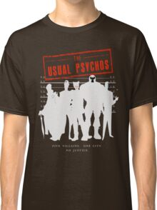 The Usual Psychos (Variant) Classic T-Shirt