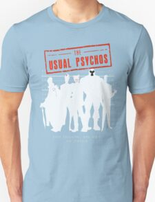 The Usual Psychos (Variant) Unisex T-Shirt