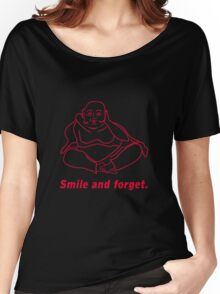 Smile and forget Women's Relaxed Fit T-Shirt