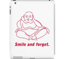 Smile and forget iPad Case/Skin