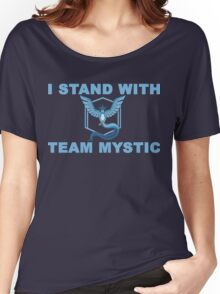I Stand With Team Mystic Women's Relaxed Fit T-Shirt