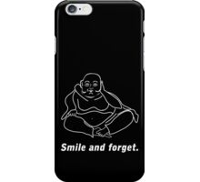 Smile and forget iPhone Case/Skin