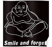 Smile and forget Poster