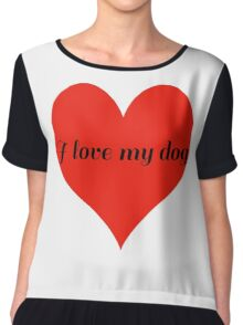 I Love My Dog with Love Heart Chiffon Top