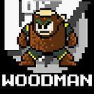 Woodman with text (White) by Funkymunkey