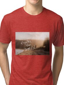 Explore The World message Tri-blend T-Shirt