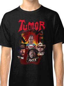 Tumor - Fan Shirt Classic T-Shirt