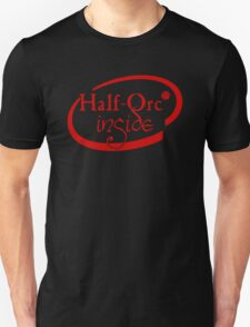 Half Orc Inside Unisex T-Shirt