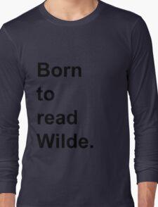 Born to Read Wilde Long Sleeve T-Shirt