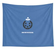 Make Way For The New - Corporate Start-Up Quotes Wall Tapestry