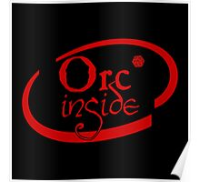 Orc Inside Poster