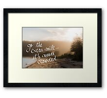 Go The Extra Mile Its Never Crowded message Framed Print