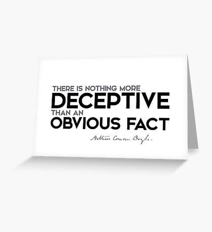 deceptive: an obvious fact - arthur conan doyle Greeting Card