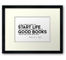 start life with good books - arthur conan doyle Framed Print