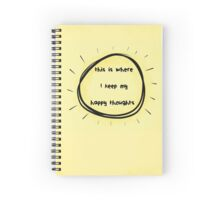 Happy Thoughts Spiral Notebook