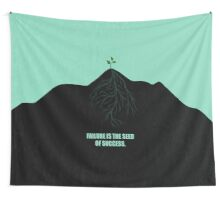 Failure Is The Seed Of Success - Corporate Start-Up Quotes Wall Tapestry