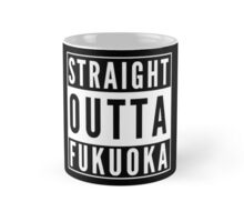 Straight Outta Fukuoka Mug