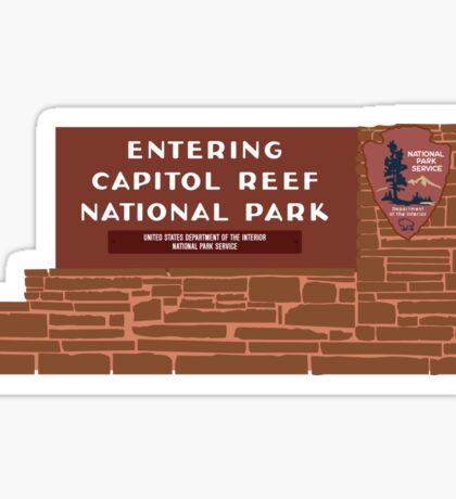 """Entering Capitol Reef National Park"" Sign, Utah, USA Sticker"