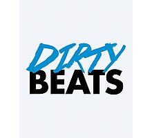 Dirty Beats Music Quote Photographic Print