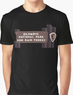 Hoh Rainforest - Olympic National Park Sign, Washington, USA Graphic T-Shirt