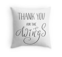 Thank you for the wings Throw Pillow