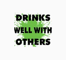 Drinks Well With Other - Tshirts & Hoodies  Unisex T-Shirt