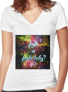 Fight or Flight Baby? Women's Fitted V-Neck T-Shirt