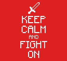 Keep calm and fight on (white) Unisex T-Shirt