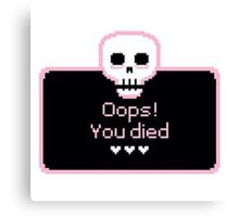 Oops! You died Canvas Print